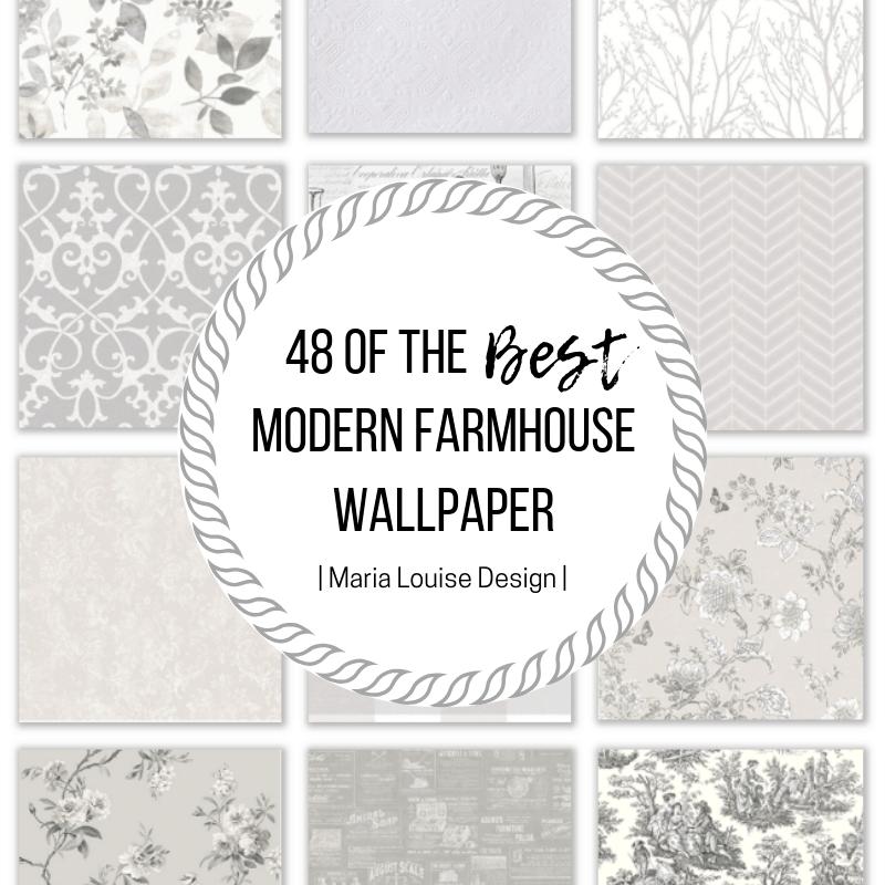 48 Of The Best Modern Farmhouse Wallpaper Maria Louise Design